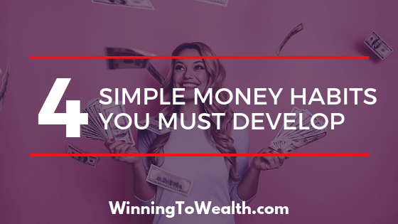 Looking to develop good money habits but confused onwhere to start? Here are the 4 basic money habits everybody should master.