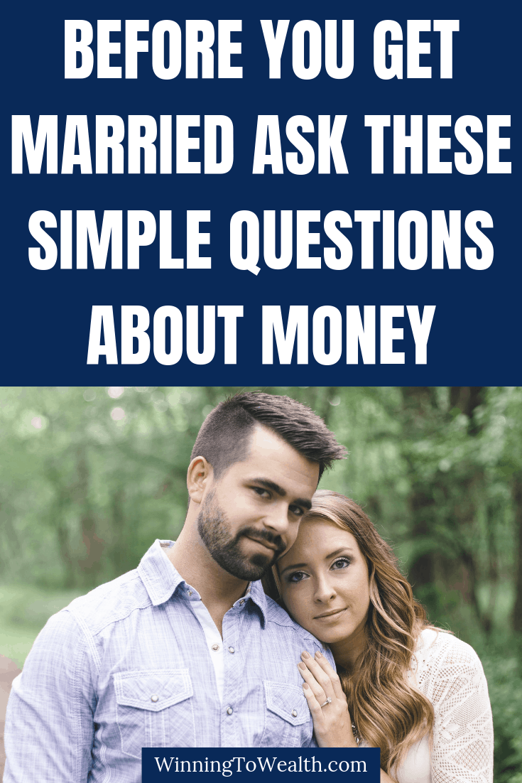 Money questions you need to ask before getting married.
