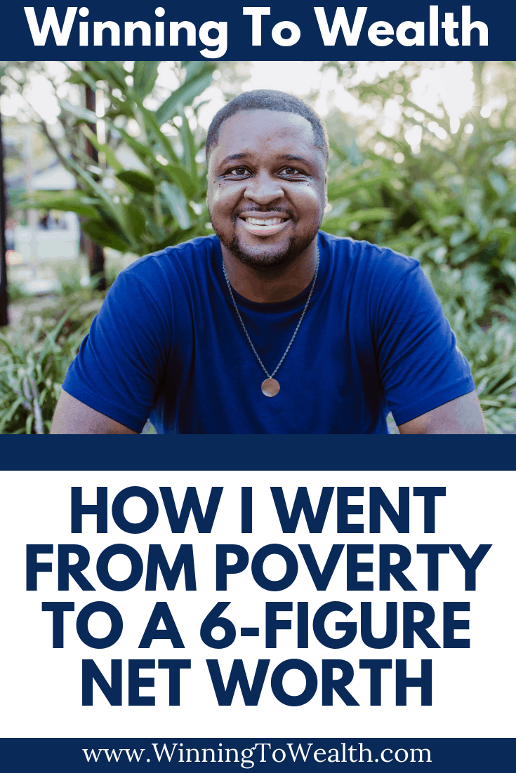 The story of how i went from living in poverty to a 6-figure net worth in a handful of years.