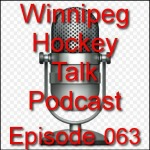 Podcast 063: The Winnipeg Jets First 15 Games