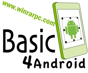 Download Basic4android (B4A) 8.00 Full Version