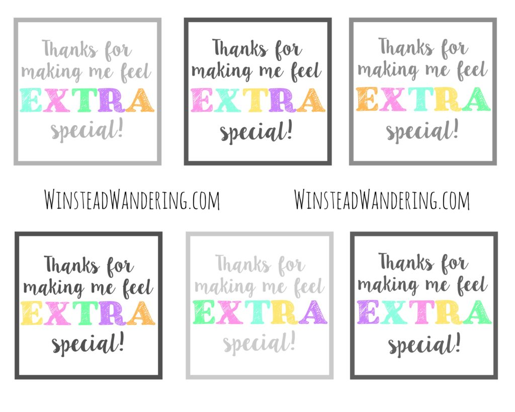 Thanks For Making Me Feel Extra Special Free Printable