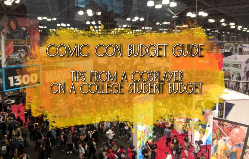 The Ultimate Comic Con Budget Guide