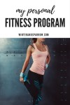 My Personal Fitness Program