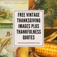 Free Vintage Thanksgiving Images Plus Thankfulness Quotes #thanksgiving