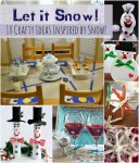 Let It Snow - 10 Snowman & Snowflake Crafts For The Family!