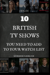 10 British TV Shows You Need To Add To Your Watch List