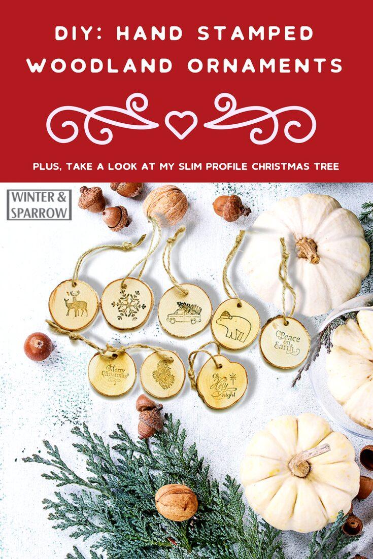DIY: Hand Stamped Woodland Ornaments + A Slim Profile Christmas Tree Made Merry and Bright winterandsparrow.com #christmastreedecorations #woodlandornaments
