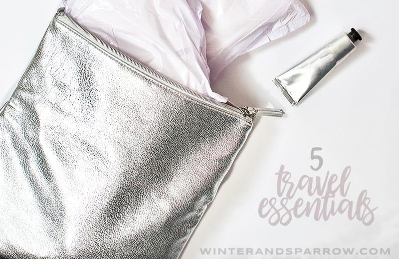 My 5 Must-Have Travel Essentials #ad #ChooseTENAOvernight winterandsparrow.com