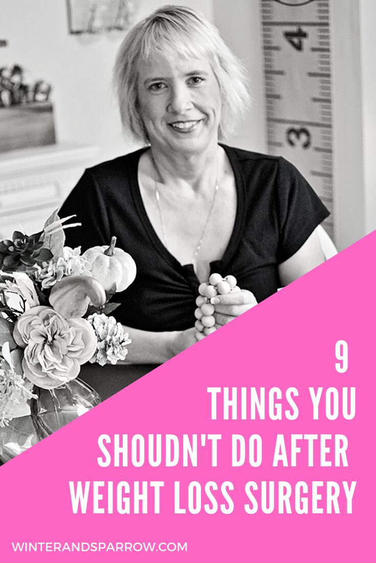 9 Things You Shouldn't Do After Weight Loss Surgery [Inc. Why I Don't Drink Alcohol After Gastric Sleeve] {VIDEO} | winterandsparrow.com #gastricsleeve #wls