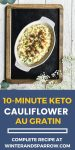 10-Minute Keto Cauliflower Au Gratin