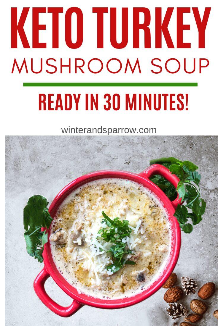 Keto Turkey Soup Recipe: Perfect For Turkey Leftovers | winterandsparrow.com #ketorecipes #turkeyleftovers #turkeyrecipes #turkeyleftoverrecipes