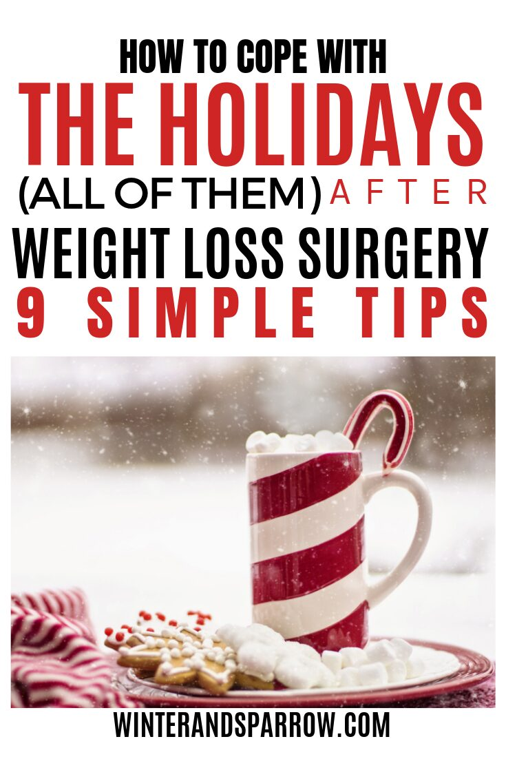 [VIDEO] How To Cope with the Holidays After Weight Loss Surgery [9 Simple Tips] | winterandsparrow.com #gastricsleeve #gastricsleevesurgery #weightlosssurgerytips #holidaysafterweightloss #bariatricsurgery