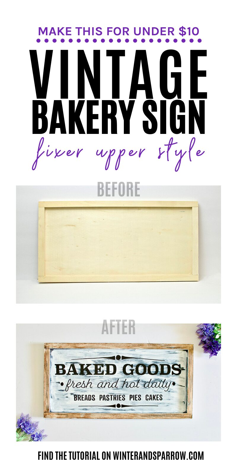 Make It For Under $10: Vintage Bakery Sign Fixer Upper Style [VIDEO] | winterandsparrow.com #vintagebakerysignfixerupper #vintagebakerysign #farmhousesigns #bakedgoodssign
