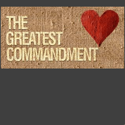 The Greatest Commandment with Heart