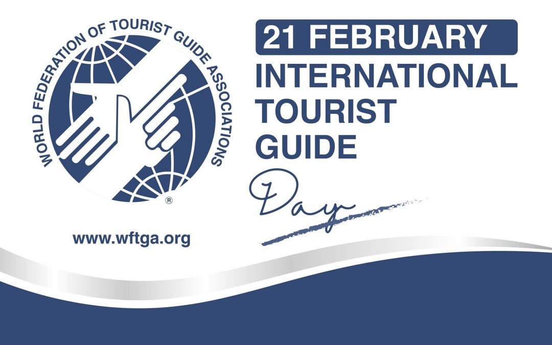 Happy International Tourist Guides Day 2021!