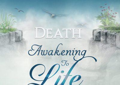 Death: Awakening to Life