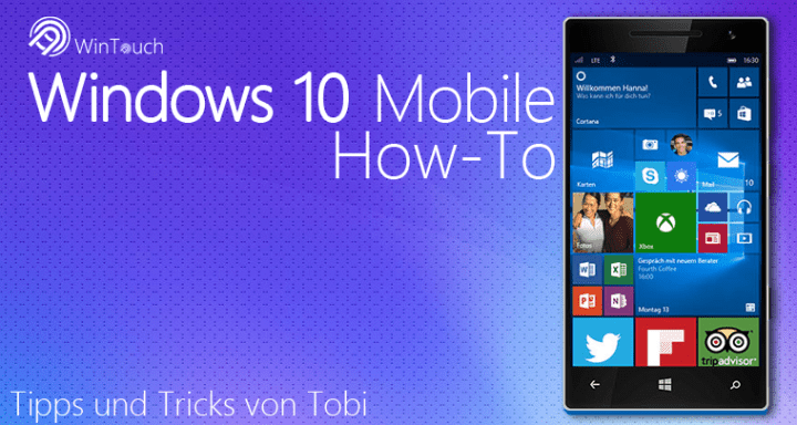 Windows 10 Mobile How To