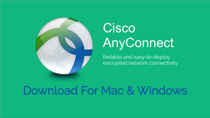 Cisco AnyConnect Download for Mac and Windows OS -Winwares