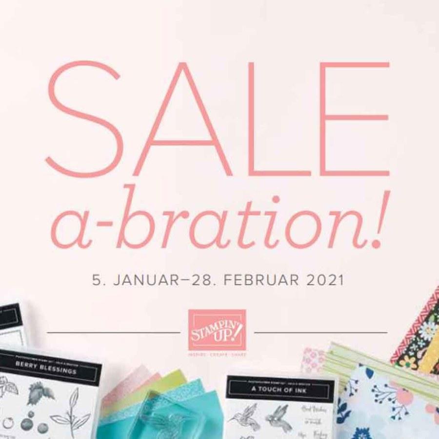 Sale-A-Bration 2021 - Teil 1