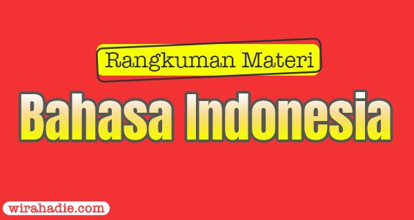Rangkuman Materi Bahasa Indonesia kelas 7