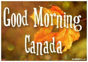 good morning canada