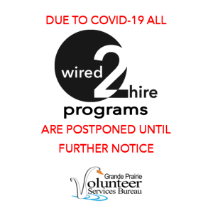 Due to COVID-19 all Wired 2 Hire Programs are postponed until further notice.