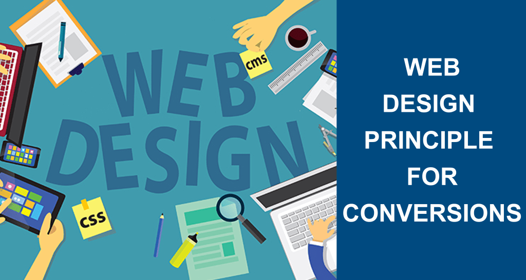 Web Design Principles That You Should Use For Conversions