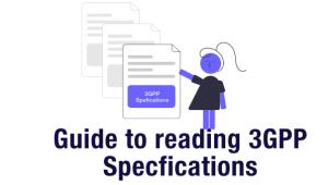 Guide to reading 3GPP Specifications