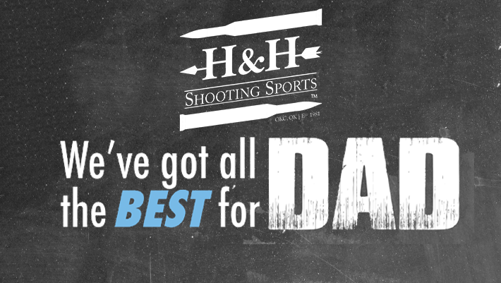 We have the best for Dad - Father's Day Specials at H&H