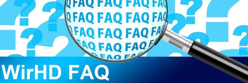 FAQ, WirHD, häufige Fragen und Antworten.