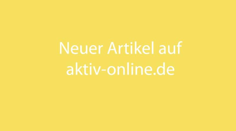 Neuer Artikel auf aktiv-online.de