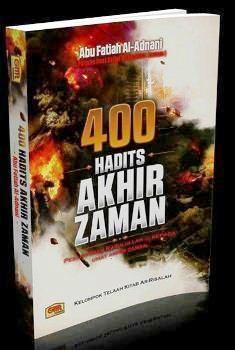400 hadits akhir zaman - Abu Fatiah AL Adnani - Penerbit Granadamediatama