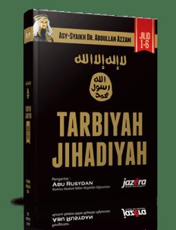 Buku Tarbiyah Jihadiyah Jilid 1 Buku Pertama ke-1 - Biografi Syaikh Abdullah Azzam Penulis Buku Tarbiyah Jihadiyah