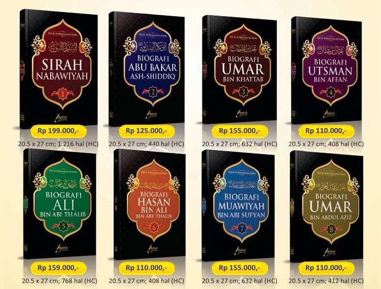 Buku Terjemahan Serial Ensiklopedi Biografi Rasulullah dan Para Khalifah - Prof. Dr. Muhammad Ash Shallabi - Beirut Publishing