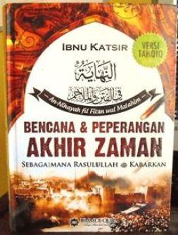 Bencana dan Peperangan Akhir Zaman Sebagaimana Rasulullah Kabarkan - Ibnu Katsir - Penerbit Ummul Qura