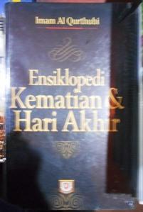 Ensiklopedi Kematian dan Hari Akhir - Imam Al Qurthubi - PUSTAKA AZZAM