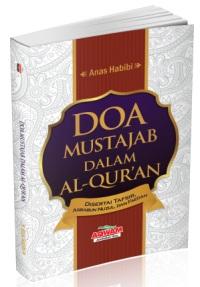 Doa Mustajab dalam Al-Quran - Anas Habibi - Aqwam