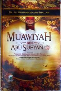 MUAWIYAH BIN ABU SUFYAN - Dr. Ali Muhammad Ash-Shallabi - Darul Haq