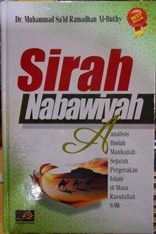 SIRAH NABAWIYAH - Dr. Muhammad Sa'id Ramadhan Al-Buthy - Rabbani Press