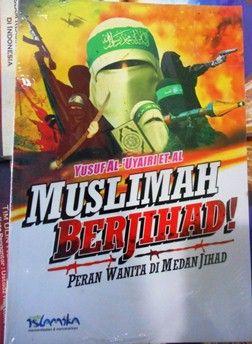Muslimah Berjihad - Yusuf Al Uyairi - Penerbit Islamika