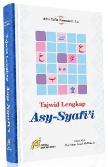 Tajwid lengkap Asy Syafii - Abu Ya'la Kurnaedi, Lc - Pustaka Imam Asy Syafii