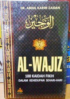 AL WAJIZ kautsar - Dr. Abdul Karim Zaidan - Penerbit Pustaka Al Kautsar