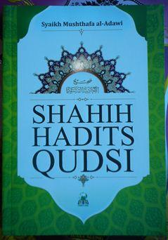 Shahih Hadits Qudsi - Syaikh Musthafa al Adawi - Penerbit Darul Haq