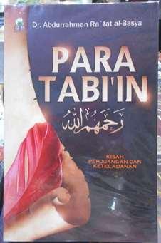 Para Tabiin - Dr. Abdurrahman Ra'fat Al Basya - Penerbit Darul Haq