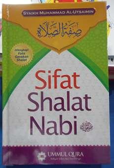Sifat Shalat Nabi - Syaikh Muhammad Al Utsaimin - Penerbit Ummul Qura