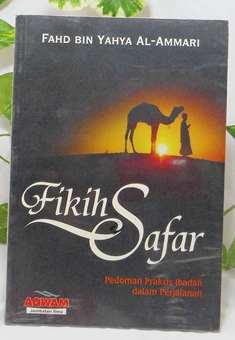 Fikih Safar - Fahd Bin Yahya Al Ammari - Penerbit AqwamFikih Safar - Fahd Bin Yahya Al Ammari - Penerbit Aqwam