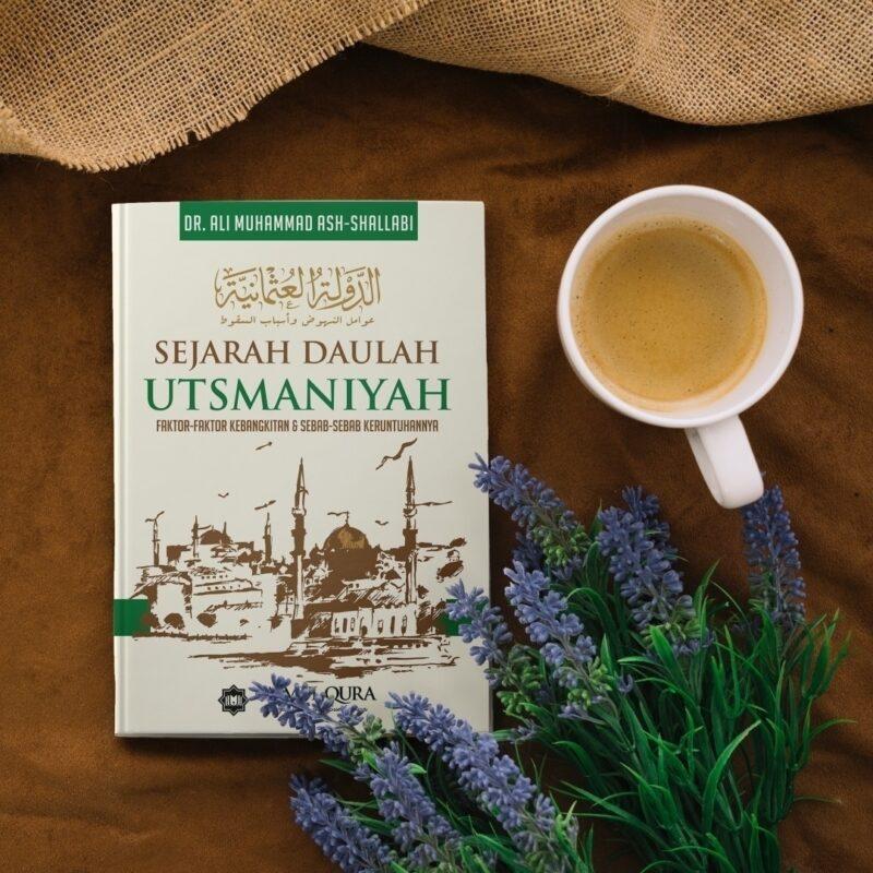 Buku Sejarah Daulah Utsmaniyah Penerbit Ummul Qura