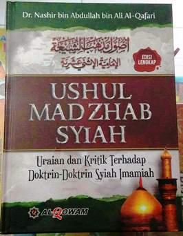 Jual Buku Ushul Madzhab Syiah - Dr. Nashir bin Abdullah bin Ali Al Qafari - Penerbit Al Qowam