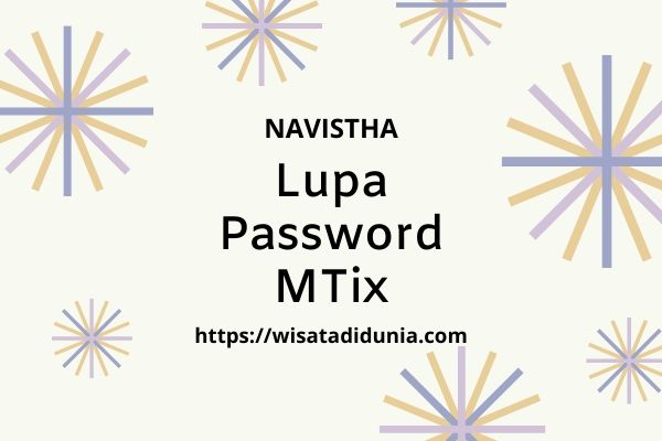 lupa password mtix